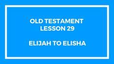 Old Testament Lesson 29  Gospel Doctrine