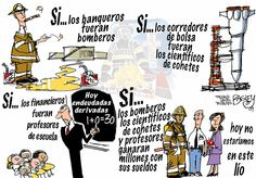 Bitácora de Bombero Burnout: Si los banqueros fueran bomberos... hoy no estaría...