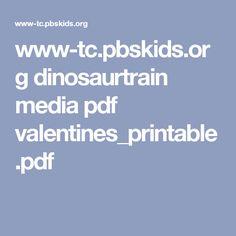 www-tc.pbskids.org dinosaurtrain media pdf valentines_printable.pdf