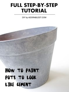 How to Paint Pots to Look Like Cement - FULL TUTORIAL | Adorablest