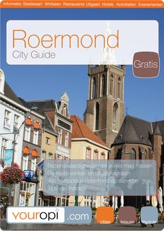 Gratis Ready to go City Guide Roermond van Youropi.com. Ontdek de beste restaurants, leukste winkels, leuke activiteiten en evenementen met deze gratis stadsgids!