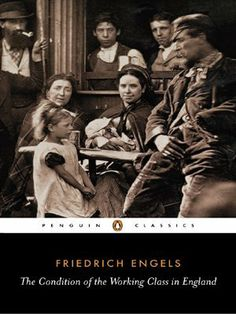 The Condition of the Working Class in England (Penguin Classics) by Friedrich Engels. $9.01. Author: Friedrich Engels. Series - Penguin Classics. Publisher: Penguin Classics; Reprint edition (June 2, 1987). Reading level: Ages 18 and up