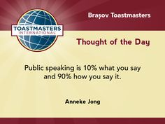 Quote by Anneke Jong that 90% of public speaking is how you say it.