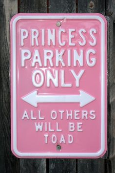 I have my special pink plate to prove I can park here!