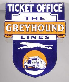 The Greyhound Lines Ticket Office Porcelain Sign : Lot 33