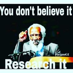 Dick Gregory is the GOAT. Research everything you believe or don't believe. Learn for yourself. Black History Quotes, Black History Facts, Great Quotes, Inspirational Quotes, Motivational, Thats The Way, African American History, Black Power, Black People