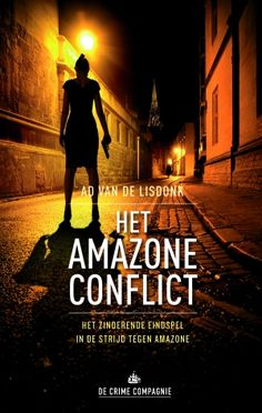 Boekomslag van Het Amazoneconflict Thrillers, Van, Reading, Books, Movie Posters, Movies, Riding Habit, Hush Hush, Livros