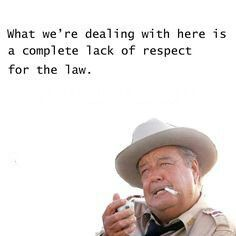 Jackie Gleason from Smokey and the Bandit Cop Quotes, Tv Show Quotes, Badass Quotes, Funny Quotes, Buford T Justice Quotes, Firefighter Humor, Military Humor, Funny Adult Memes, Adult Humor