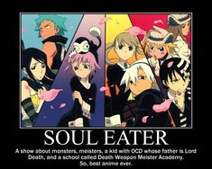 Soul Eater Motivational Poster by AnimeHomicidalIrken.deviantart.com on @deviantART