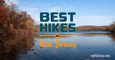 Trail maps, photos, videos, and info for some of the best hikes in New Jersey.