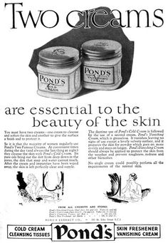 Pond's creams are essential to the beauty of the skin