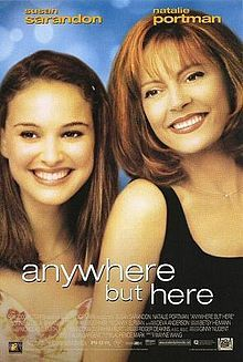 Movie: Anywhere But Here <3 This movie-- makes me cry often