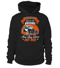 WITCHES USED TO RIDE BROOMS NOW THEY DRIVE HOT ROD  #image #shirt #gift #idea #hot #tshirt #motorcycle #biker