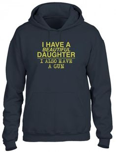 i have a beautiful daughter Hoodie