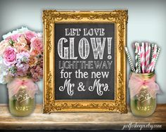 Let Love Glow Wedding Sign Chalkboard Printable 8x10 PDF DIY Rustic Shabby Chic Woodland Glow Stick Sign Light The Way For The New Mr & Mrs by justforkeeps on Etsy https://www.etsy.com/listing/232144298/let-love-glow-wedding-sign-chalkboard