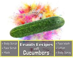 All-Natural DIYs | Using Cucumber | Face Wash, Scrub + Mask, Body Spray + Lotion! #Beauty #Musely #Tip