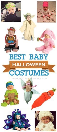 The BEST baby halloween costumes - some store bought, some homemade, but all awesome! Pregnant Chicken #infant #newborn #toddler