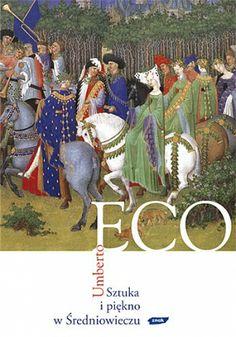 Umberto Eco, Sztuka i piękno w Średniowieczu