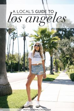 Blogger Payton Sartain's Favorite Los Angeles Restaurants and Things to Do, a Los Angeles Travel Guide