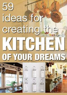 59 ideas for creating the kitchen of your dreams