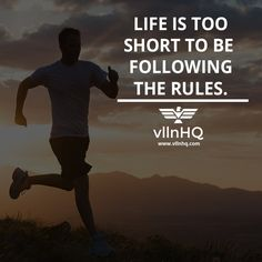 Life is too short to be following the rules.  #power #control #rules #lifestyle #vllnhq