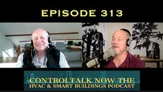 Episode 313 ControlTalk Now The Smart Buildings Podcast: The Power of Your People Network: Use it or Lose It! Social Skills, Social Networks, Verses, Told You So, Community, Technology, Building, Creative, Tecnologia