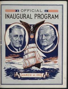 FDR Inaugural Program. ~ Franklin D. Roosevelt President of the United States. John N. Garner Vice President of the United States.