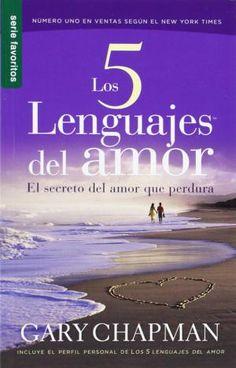 Los cinco lenguajes del amor, de Gary Chapman, resumen y comentarios