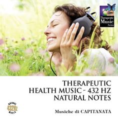 Therapeutic Health Music - 432 Hz Natural Notes Capitanata | Format: MP3 Music, http://www.amazon.com/gp/product/B00JW2IJ5K/ref=cm_sw_r_pi_dp_Mhqsub1H8WXYP