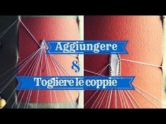 Bobbin Lace - How to add & to remove pairs - YouTube