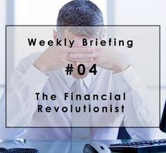 Weekly Briefing #04: Relax M&A bankers, you aren't going to be Uberized just yet. #M&A #Bankers #Uberized #Unicorn #Fetishization #McKinsey #FinancialAdvisors #JPMorgan #OnDeckCapital #GoldmanSachs #TheBlackstoneGroup #DigitalCurrencies  #SETLCoin #Litecoin #Cryptocurrency #FeeX #Waze | Read more at http://bit.ly/1KcUZZN. Originally posted on December 05, 2015.