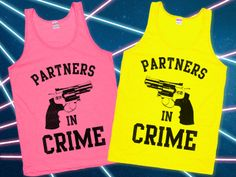 Partners in Crime Neon Tanks! on lookhuman.com