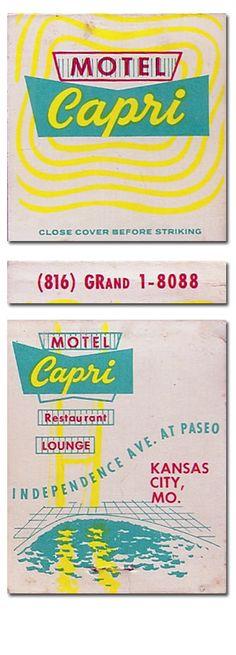 Motel Capri Kansas City MO #Matchbook To design & order your business' own logo matches GoTo GetMatches.com