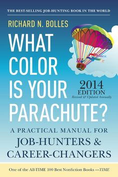 What Color Is Your Parachute? 2014: A Practical Manual for Job-Hunters and Career-Changers  ($9.99)