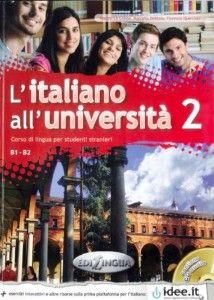 """""""L'italiano all'università 2″ per livelli B1/B2, Edizioni Edilingua"""