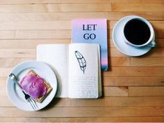 Let it go and drink coffee