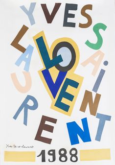 Love Poster (1988) by Yves Saint Laurent on Paddle8. Paddle8 is a marketplace for collectors, presenting auctions of extraordinary art and objects.