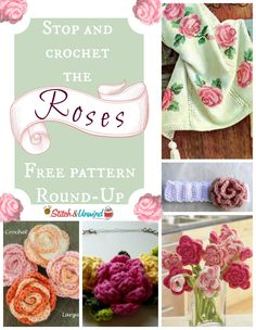 Stop and Crochet the Roses: Free Pattern Round-Up