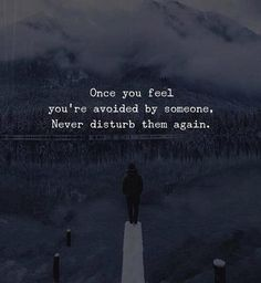 Inspirational Positive Quotes :Once you feel youre avoided.....