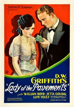 """Director D.W. Griffith's silent film """"Lady Of The Pavements"""". The male lead, William Boyd, is remembered solely (if at all) in his role as black-dressed white-haired B western star Hopalong Cassidy."""
