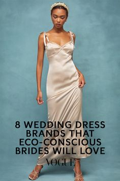 Vogue highlights eight sustainable wedding dress brands for eco-conscious brides, including Mother of Pearl and Reformation #weddingdress