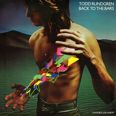 Todd Rundgren artwork by Hipgnosis & Storm Thorgerson (Back to the Bars, 1978).