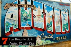 Seven fun things to do in #Austin with kids.