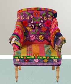 I have a fantasy home which is a kaleidoscope of riotous color. This would be perfect... Chair upholstered with vintage sari fabric.