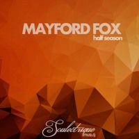 SLQ021 Mayford Fox_ Half season by Soulectrique musi_q on SoundCloud