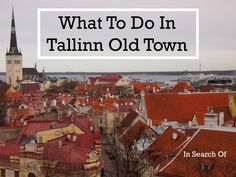 Things to Do in Tallinn Old Town see our post about windsurfing in Tallinn on the blog.