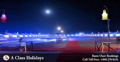 Rann utsav bookings are open book your tour with A CLASS HOLIDAYS 1800-270-8181