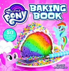 My Little Pony Baking Book - By Christi Johnstone (Hardcover) : Target Cupcake Recipes, Cupcake Cakes, Breakfast Cupcakes, Kids Cookbook, My Little Pony Characters, Lime Cake, Chocolate Dreams, My Little Pony Drawing, Pinkie Pie