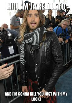 jared leto memes - Google Search                                                                                                                                                     More