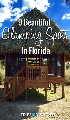 9 Beautiful Glamping Spots in Florida